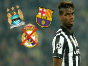 Bóng đá - Vụ Pogba: Real, PSG tháo chạy, Barca đấu Man City