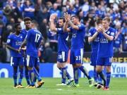 Bóng đá - Leicester chơi thực dụng: Dáng dấp của nhà vô địch