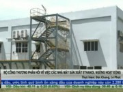 Thị trường - Tiêu dùng - Bộ Công Thương phản hồi về việc các nhà máy sản xuất Ethanol ngừng hoạt động