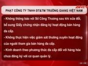 """Thị trường - Tiêu dùng - """"Trùm"""" đa cấp Trường Giang Việt Nam bị cảnh cáo"""