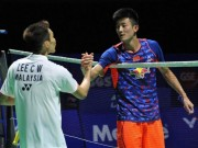 Thể thao - Kinh điển cầu lông: Lee Chong Wei hạ đẹp Chen Long
