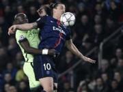 """Bóng đá - Man City sẽ tấn công trước PSG, Ibra bị dọa """"khóa chân"""""""