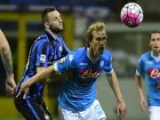 Inter Milan - Napoli: Phản công sắc lẹm