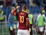 Bóng đá - Totti 39 tuổi, 3 phút ghi 2 bàn giải cứu Roma