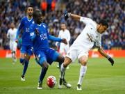 Bóng đá - Leicester - Swansea: Ngây ngất bữa đại tiệc