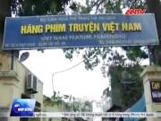 Phim - Hãng phim truyện Việt Nam bị bán vì thua lỗ triền miên