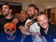 """Bóng đá - Vô địch sớm, sao Leicester ăn mừng như """"điên dại"""""""