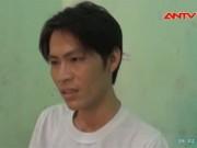 Video An ninh - Thành kẻ cướp vì… giận vợ