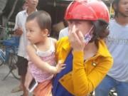 Tin tức trong ngày - Bé 2 tuổi được chở đi chơi, cả xóm tưởng bị bắt cóc
