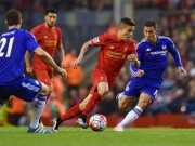 Bóng đá - Liverpool - Chelsea: Sai lầm phút cuối