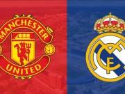 Bóng đá - Real và MU sánh bước CLB giá trị nhất châu Âu