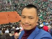 Thể thao - Tin thể thao HOT 6/6: SAO VN dự khán CK Roland Garros
