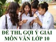 Giáo dục - du học - Gợi ý đáp án đề thi vào lớp 10 môn Văn TP Hà Nội năm 2016