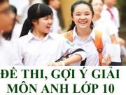 Tin tức trong ngày - Gợi ý đáp án đề thi vào lớp 10 môn Tiếng Anh TP Hồ Chí Minh năm 2016