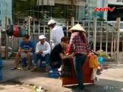 Video An ninh - Người dân Thủ đô vật lộn mưu sinh dưới nắng đổ lửa