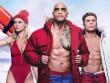 Baywatch có gì ngoài trai đẹp 6 múi và dàn mỹ nữ bikini bốc lửa?