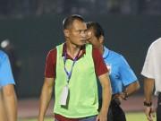 Bóng đá Việt Nam - HLV Quang Trường: Trọng tài đã bắt ép SLNA