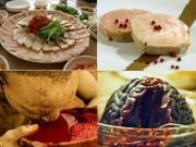 Ẩm thực - 10 món ăn ghê rợn nhất hành tinh