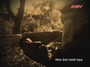 Phóng sự - Án mạng đau lòng từ cuộc đi săn (Phần 1)