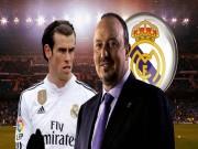 """Bóng đá Tây Ban Nha - Benitez: HLV trưởng hay """"cô bảo mẫu"""" của Bale"""