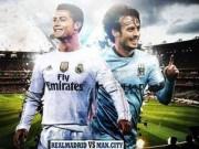 Bóng đá Tây Ban Nha - Real – Man City: Đá đẹp và tới Việt Nam