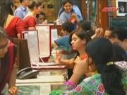 Tin giá vàng - Người dân Ấn Độ đổ xô đi mua vàng