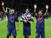 Bóng đá Tây Ban Nha - Barca: Hãy đưa Messi–Suarez-Neymar lên bục QBV