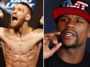 """Thể thao - Mayweather - """"Gã điên"""" UFC: Trận đấu nửa tỷ đô"""