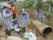 Video An ninh - Đường ống nước Sông Đà dự kiến còn... tiếp tục vỡ