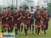 """Bóng đá - U19 Việt Nam """"luyện công"""" không có ngày nghỉ"""