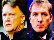 Bóng đá - MU-Liverpool: Van Gaal, Rodgers trong nỗi sợ mất ghế