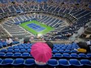 Tennis - US Open khốn đốn vì... thời tiết