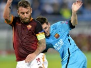 """Cup C1 - Champions League - Roma - Barca: Vấp phải """"bức tường thép"""""""