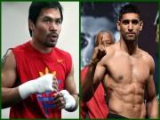 Thể thao - Tin HOT 30/9: Pacquiao đồng ý đối đầu với Amir Khan