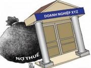 Thị trường - Tiêu dùng - Hơn 15.000 tỷ đồng nợ thuế không có khả năng thu hồi