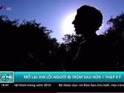 Bạn trẻ - Cuộc sống - Thanh niên ăn trộm hơn 10 năm quay lại xin lỗi nạn nhân