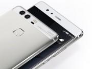 Dế sắp ra lò - Huawei P9 chuyên chụp ảnh có giá bán chính thức