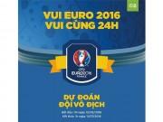 Bóng đá - Gia hạn thời gian dự đoán chương trình Euro 2016
