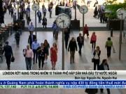 Tài chính - Bất động sản - London rớt hạng 10 thành phố hấp dẫn nhà đầu tư ngoại