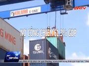 Video An ninh - Họp Quốc hội khóa XIV: Lời giải cho nợ công?