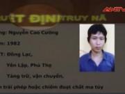 Video An ninh - Lệnh truy nã tội phạm ngày 27.7.2016