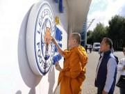 """Bóng đá - Leicester: Có cần nhờ đến phép màu của """"Nhà sư"""""""
