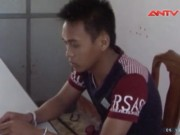"""Video An ninh - Sơn nữ trẻ đẹp """"sập bẫy"""" gã buôn người Trung Quốc"""