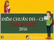 Tin tức trong ngày - Danh sách các trường ĐH – CĐ công bố Điểm chuẩn chính thức năm 2016 - Đợt 1