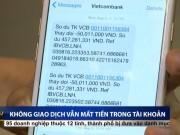 Rúng động vụ nửa tỷ ở Vietcombank  bốc hơi  trong 1 đêm