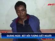 Video An ninh - Bắt trói con trai tâm thần chém chết mẹ ruột
