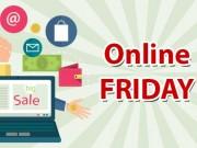 Thị trường - Tiêu dùng - Hơn 50.000 sản phẩm khuyến mãi ngày Online Friday 2016