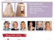 Đi tìm màu tóc chuẩn giúp nàng thêm xinh