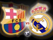 Bóng đá - Đại chiến Real - Barca: Ai mạnh nhất lịch sử