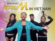 """Ca nhạc - MTV - Yêu sách """"hết hồn"""" của Boney M và Chris Norman khi sang VN"""